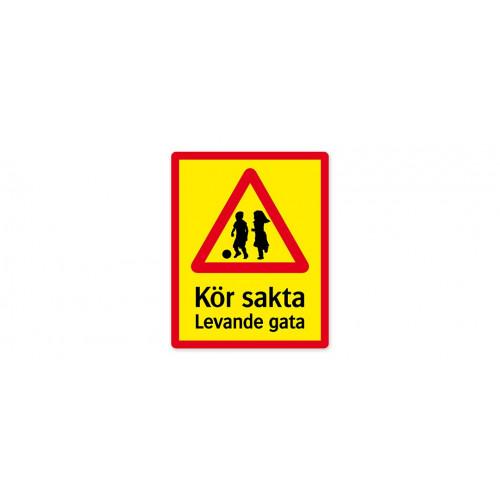 Levande gata varning stående